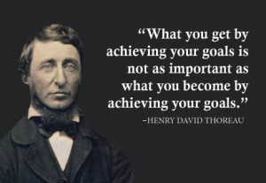 what-you-get-by-achieving-your-goals-is-not-as-important-as-what-you-become-by-achieving-your-goals-18